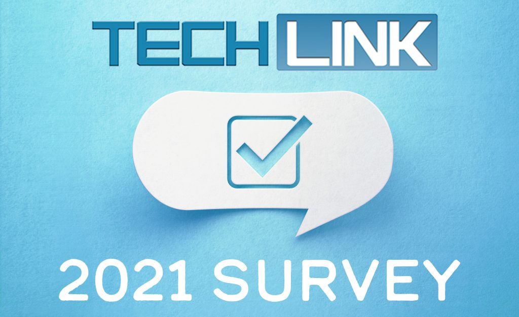 What are Your Thoughts? Take the TechLink Survey Today